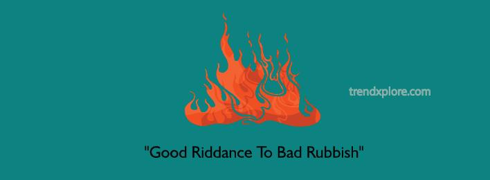 GOOD-RIDDANCE